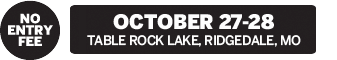 October 27-28 – Table Rock Lake, Ridgedale, MO